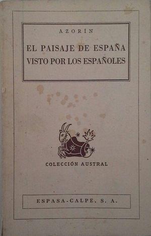 EL PAISAJE DE ESPAÑA VISTO POR LOS ESPAÑOLES