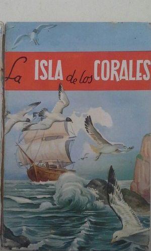 LAA ISLA DE LOS CORALES