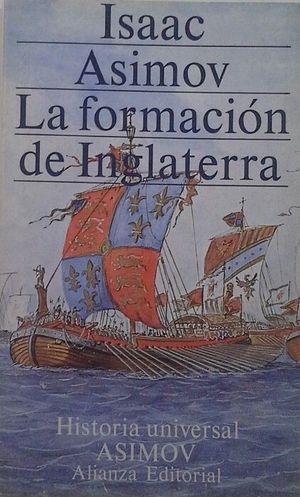 LA FORMACIÓN DE INGLATERRA