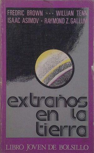EXTRAÑOS EN LA TIERRA
