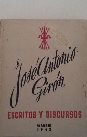 ESCRITOS Y DISCURSOS DE JOSÉ ANTONIO GIRÓN
