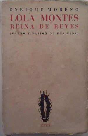 LOLA MONTES, REINA DE REYES
