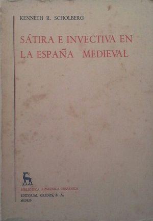 SÁTIRA E INVECTIVA EN LA ESPAÑA MEDIEVAL