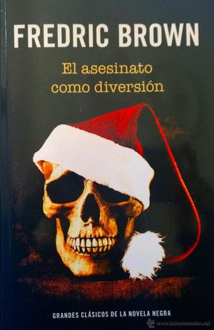 EL ASESINATO COMO DIVERSION