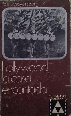 HOLLYWOOD, LA CASA ENCANTADA
