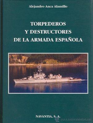 TORPEDEROS Y DESTRUCTORES DE LA ARMADA ESPAÑOLA