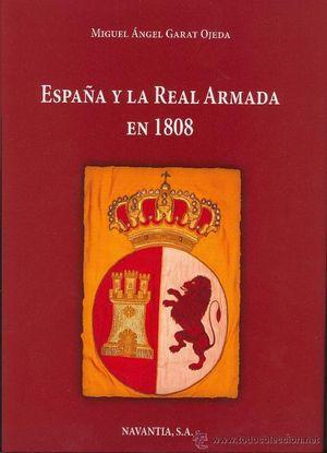 ESPAÑA Y LA REAL ARMADA EN 1808