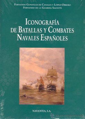 ICONOGRAFIA DE BATALLAS Y COMBATES NAVALES ESPAÑOLES