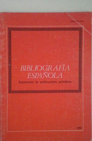 BIBLIOGRAFÍA ESPAÑOLA - SUPLEMENTO DE PUBLICACIONES PERIÓDICAS 1980