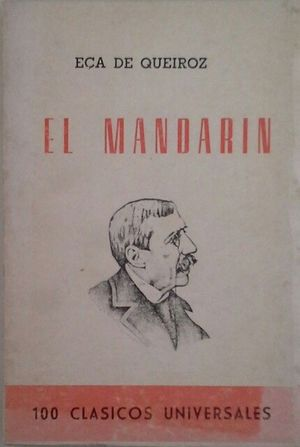 EL MANDARÍN (EÇA DE QUEIROZ) Y VARIOS CUENTOS DE OTROS AUTORES