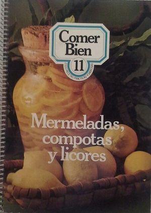 MERMELADAS COMPOTAS Y LICORES