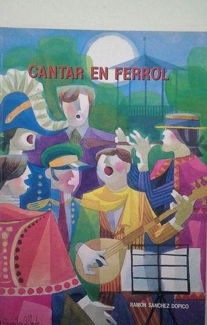 CANTAR EN FERROL (1ª EDICIÓN)