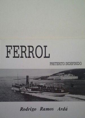 FERROL - PRETERITO INDEFINIDO