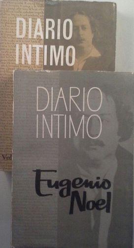 DIARIO ÍNTIMO (LA NOVELA DE LA VIDA DE UN HOMBRE) VOLÚMENES I Y II - EUGENIO NOE