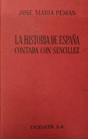 LA HISTORIA DE ESPAÑA CONTADA CON SENCILLEZ I