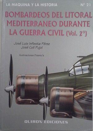 BOMBARDEOS DEL LITORAL MEDITERRÁNEO DURANTE LA GUERRA CIVIL (VOL. 1)