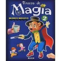TRUCOS DE MAGIA 2
