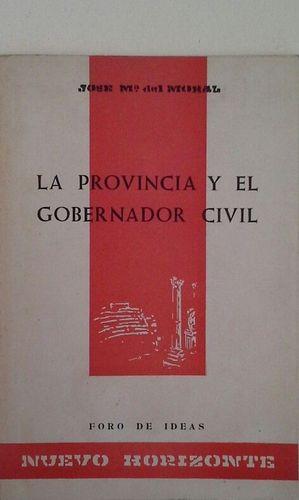 LA PROVINCIA Y EL GOBERNADOR CIVIL