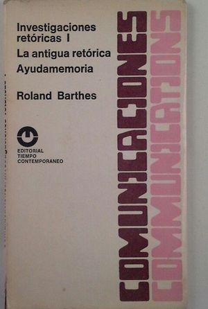 INVESTIGACIONES RETÓRICAS I - LA ANTIGUA RETÓRICA - AYUDMEMORIA