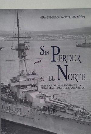 SIN PERDER EL NORTE