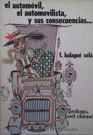 EL AUTOMOVIL... EL AUTOMOVILISTA Y... SUS CONSECUENCIAS
