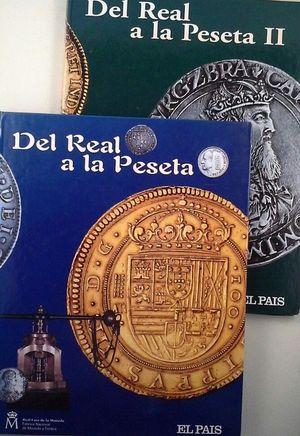 DEL REAL A LA PESETA I  Y II - RECORRIDO HISTÓRICO Y COLECCIÓN DE OCHENTA MONEDAS