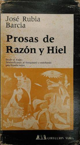 PROSAS DE RAZON Y HIEL