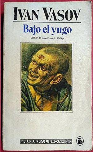 BAJO EL YUGO