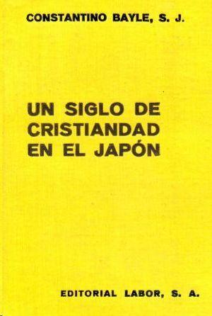 UN SIGLO DE CRISTIANDAD EN EL JAPON