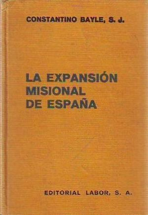 LA EXPANSION MISIONAL DE ESPAÑA