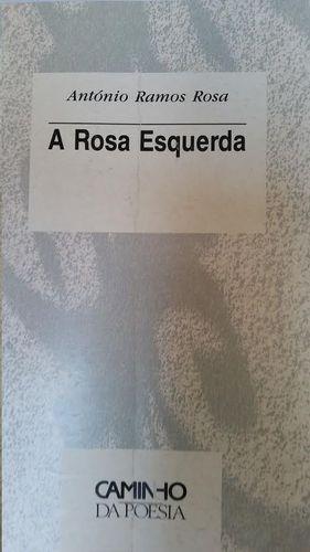 A ROSA ESQUERDA