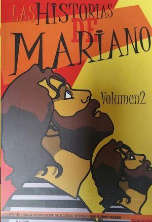 LAS HISTORIAS DE MARIANO  VOLUMEN 2