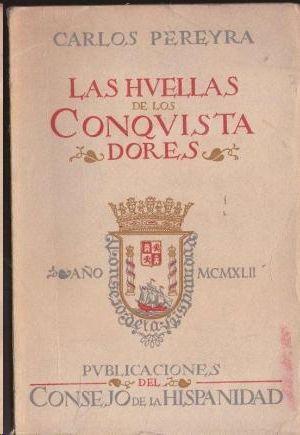 LAS HUELLAS DE LOS CONQUISTADORES.