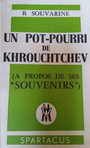 UN POT-POURRI DE KHROUCHTCHEV