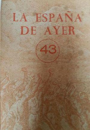 LA ESPAÑA DE AYER    43