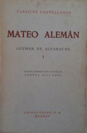 GUZMÁN DE ALFARACHE - VOL I