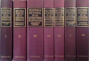 HISTORIA GENERAL DE LAS LITERATURAS HISPÁNICAS - SEIS TOMOS EN SIETE VOLÚMENES