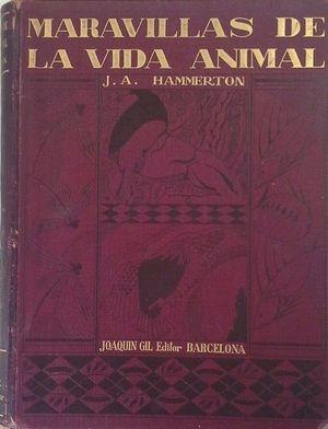 MARAVILLAS DE LA VIDA ANIMAL - TOMO IV PÁGS 1421-1884