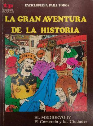 LA GRAN AVENTURA DE LA HISTORIA 26  - EL MEDIEVO IV -