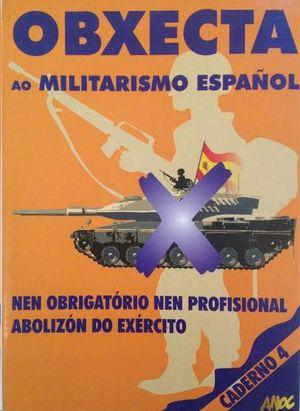 OBXECTA AO MILITARISMO ESPAÑOL
