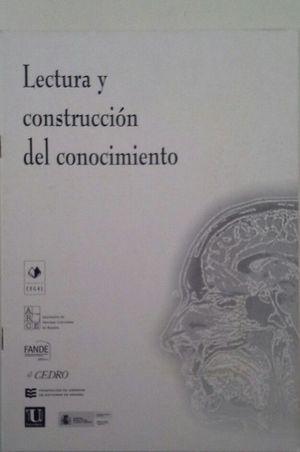 LECTURA Y CONSTRUCCIÓN DEL CONOCIMIENTO