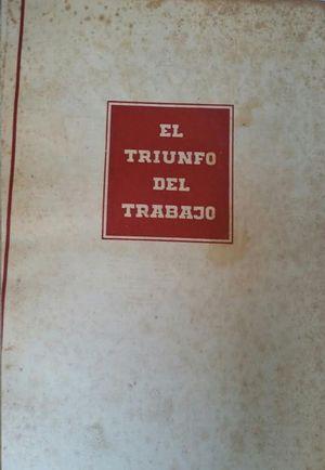 EL TRIUNFO DEL TRABAJO