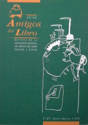 AMIGOS DEL LIBRO - AÑO XIII Nº 27 - ENERO/MARZO 1995