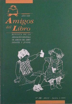AMIGOS DEL LIBRO - AÑO XIII Nº 28 - ABRIL/JUNIO 1995