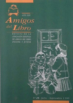 AMIGOS DEL LIBRO - AÑO XIII Nº 29 - JULIO- SEPTIEMBRE 1995