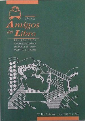 AMIGOS DEL LIBRO - AÑO XIII Nº 30 - OCTUBRE-DICIEMBRE 1995