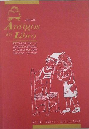 AMIGOS DEL LIBRO - AÑO XIV Nº 31 - ENERO-MARZO 1996