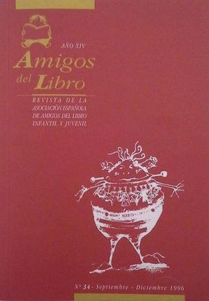 AMIGOS DEL LIBRO - AÑO XIV Nº 34 - SEPTIEMBRE-DICIEMBRE 1996