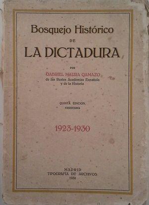 BOSQUEJO HISTÓRICO DE LA DICTADURA 1923-1930