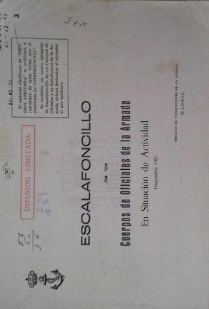 ESCALAFONCILLO DE LOS CUERPOS DE OFICIALES DE LA ARMADA EN SITUACIÓN DE ACTIVIDAD  -  DICIEMBRE 1985
